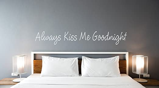 """ALWAYS KISS ME GOODNIGHT Love Vinyl Wall Decal Quote Decor Words 12/"""" x 40/"""""""