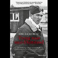 Terug naar nazi-Duitsland: Het heldhaftige verhaal van Fred Mayer: een Holocaust-vluchteling die in een geheime missie…