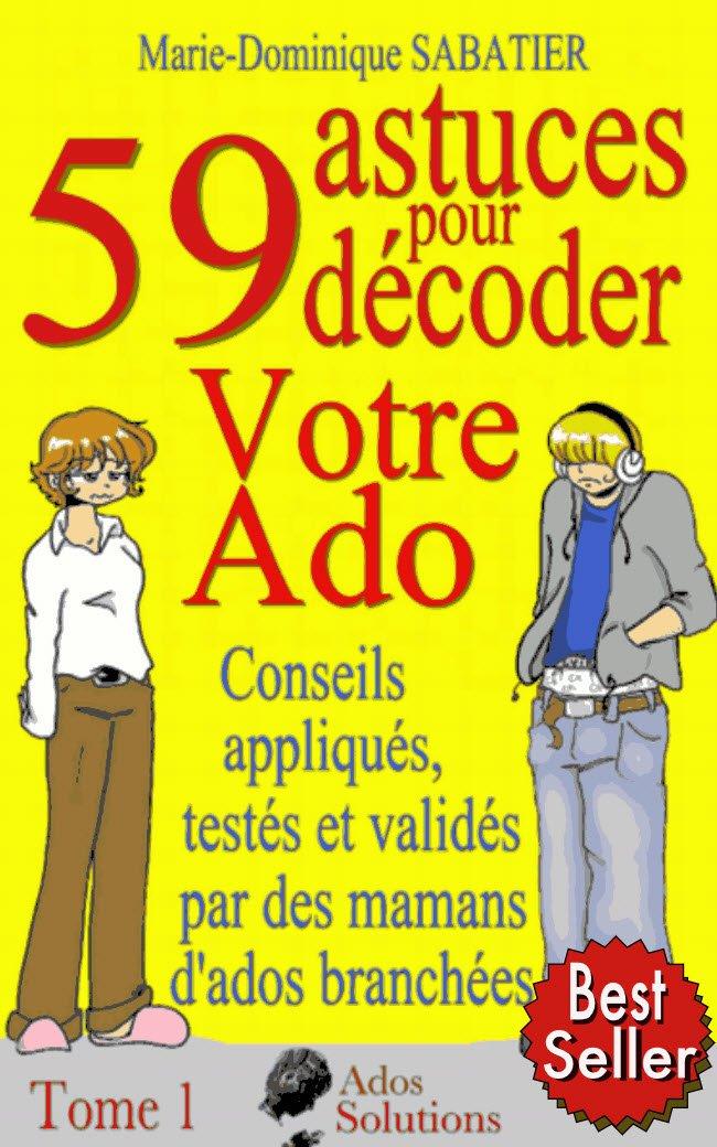 59 Astuces Pour Decoder Votre Ado Telecharger Lire En Ligne