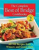 The Complete Best of Bridge Cookbooks Volume Two