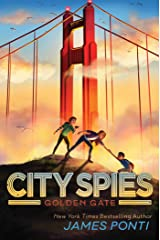Golden Gate (City Spies Book 2) Kindle Edition