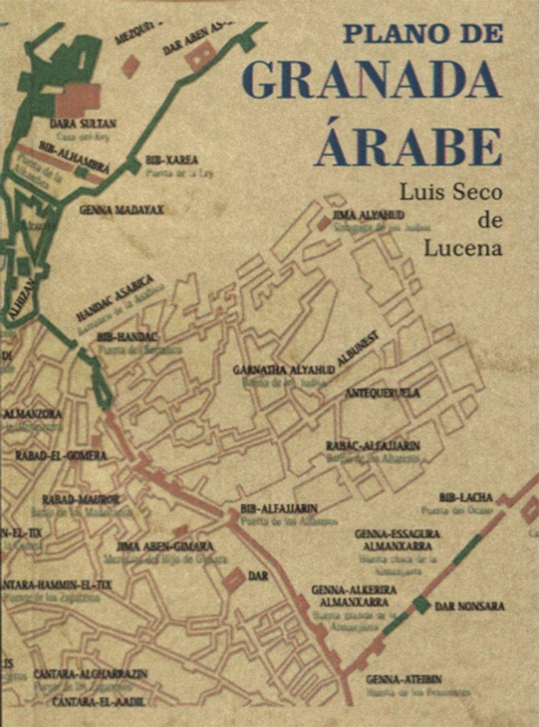 Plano de Granada Árabe: Amazon.es: Luis Seco de Lucena: Libros