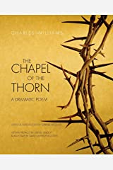 The Chapel of the Thorn: A Dramatic Poem Paperback