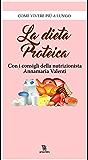 La dieta proteica (Leggereditore)