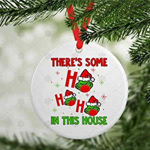 DONL9BAUER Christmas Ornament Stink Stank Stunk 2020 Ornament, There's Some Hohoho is This House Holiday Tags Round Porcelain Souvenir Xmas Decor for Anniversary Christmas Tree Hanging