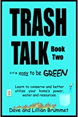 Trash Talk-Book Two: It's Easy To Be Green Kindle Edition