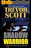 Shadow Warrior (A Jake Adams International Espionage Thriller Series Book 15)