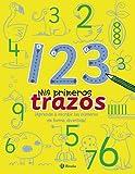 1 2 3 - Mis primeros trazos (Castellano - A Partir De 3 Años - Libros Didácticos - Mis Primeros Trazos)