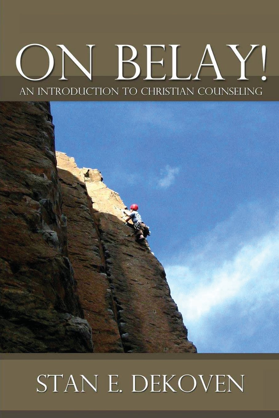 On Belay! an Introduction to Christian Counseling PDF