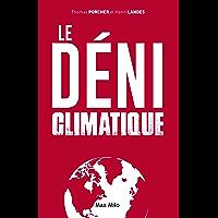 Le déni climatique: Essais - documents