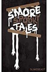S'More Spooky Tales: Brand-New Scary Campfire Stories! (Too Spooky Tales) Kindle Edition