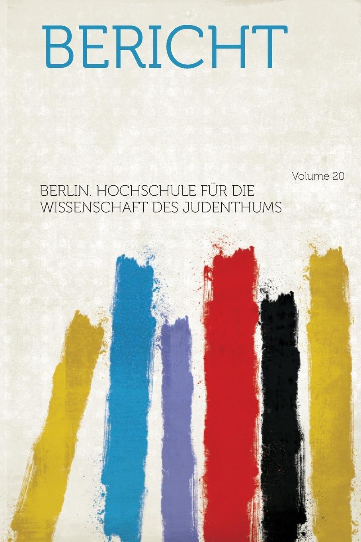 Download Bericht Volume 20 (German Edition) pdf