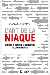 L'art de la niaque (Essais et documents) (French Edition) Kindle Edition