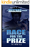 Race for the Prize (The Haszard Narratives Book 5)