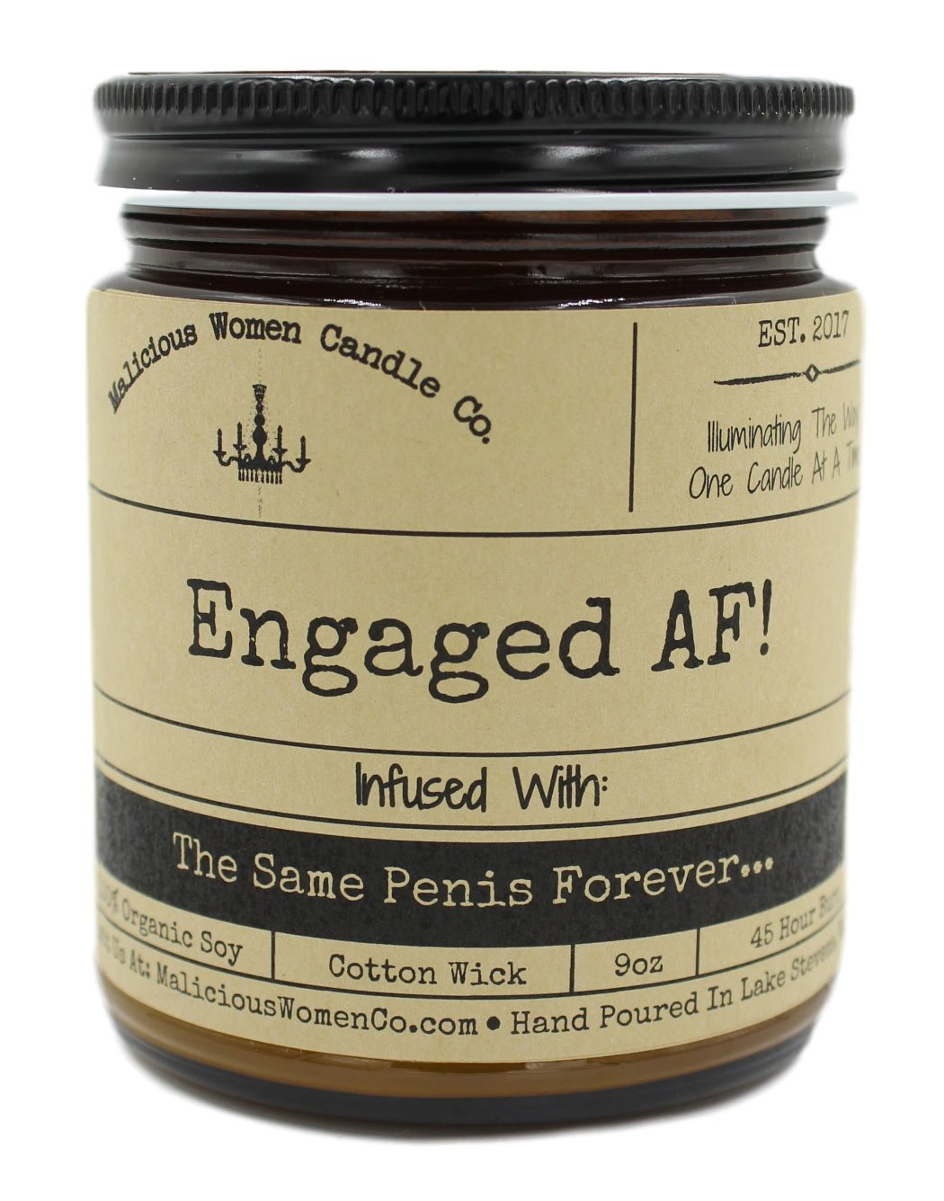 Malicious Women Candle Co. Engaged AF, White Tea & Ginger Infused with The Same Penis Forever, All-Natural Organic Soy Candle, 9 oz