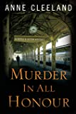 Murder in All Honour: A Doyle and Acton Mystery (Doyle and Acton Mysteries) (Volume 5)