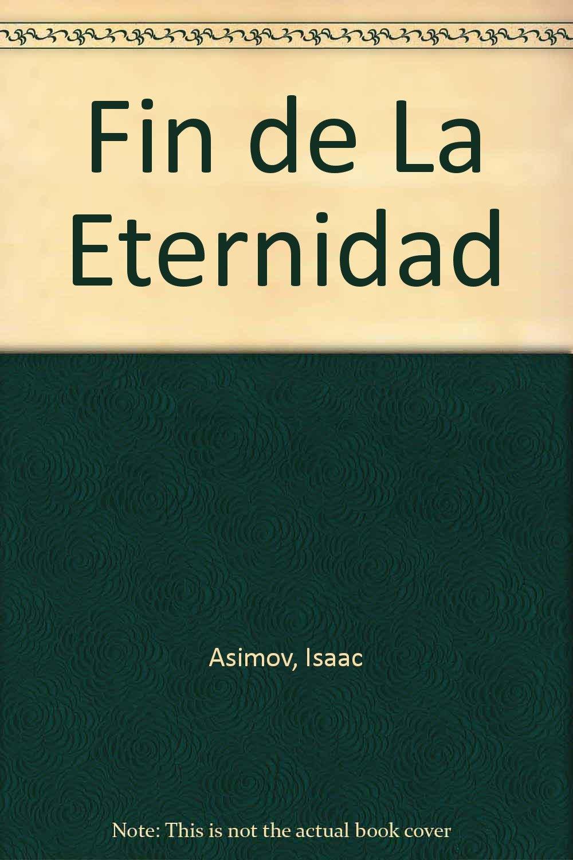 Buy Fin de La Eternidad Book Online at Low Prices in India | Fin de La  Eternidad Reviews & Ratings - Amazon.in