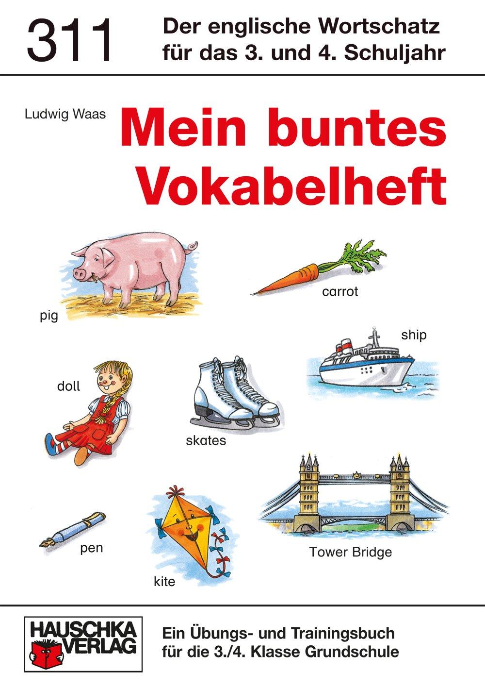 Mein buntes Vokabelheft. 20./20. Klasse, Grundschule  Ludwig Waas ...
