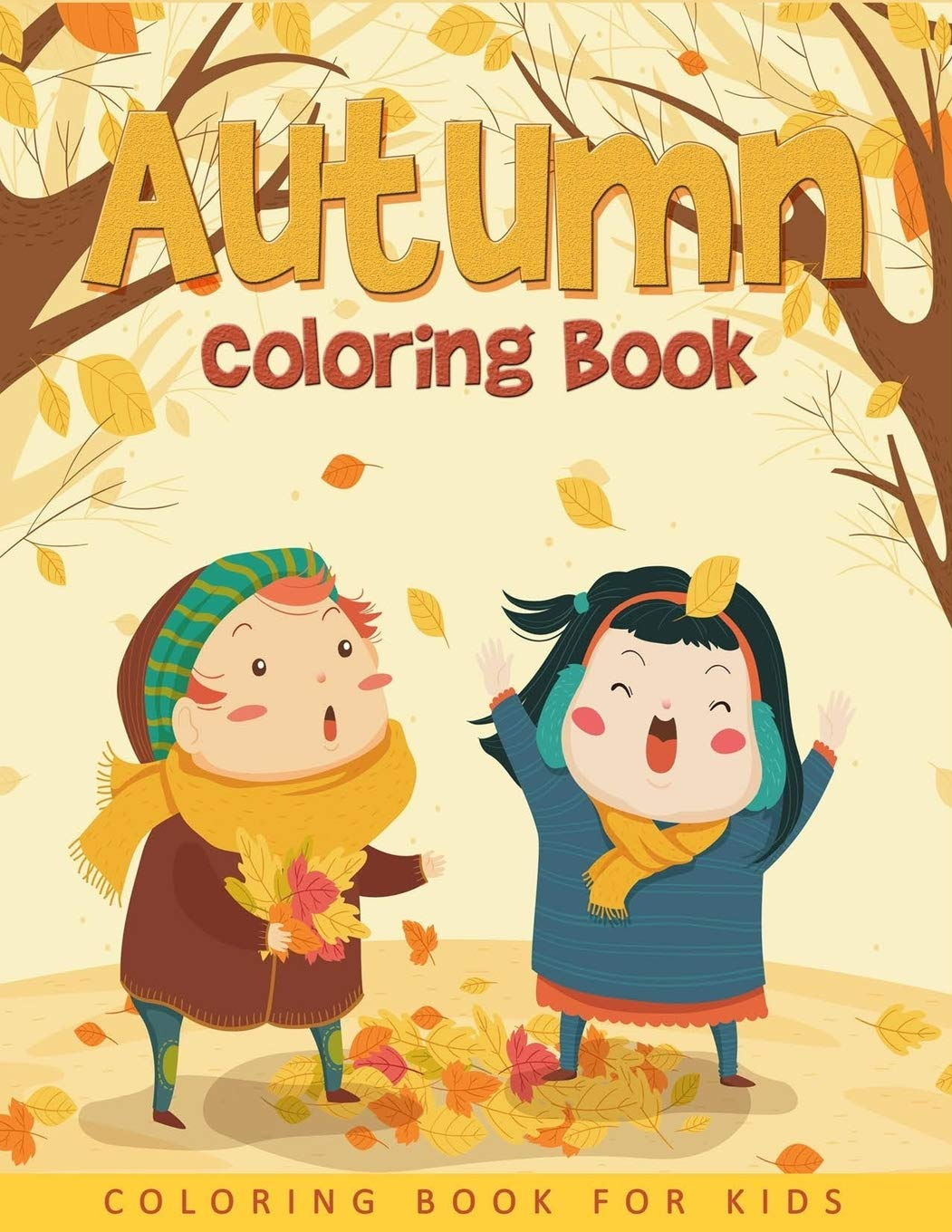 Autumn Coloring Book For Kids Easy And Cute Autumn Coloring Pages For Kids Toddlers And Preschool Book Ernest Creative Coloring 9781700499042 Amazon Com Books