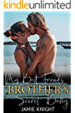 My Best Friend's Brother's Secret Baby (His Secret Baby Book 7)