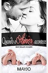 Quando o Amor Acontece eBook Kindle