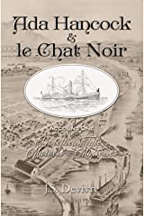 Ada Hancock & le Chat Noir (Dorothea Tate's Marvels & Mysteries Book 1) Kindle Edition