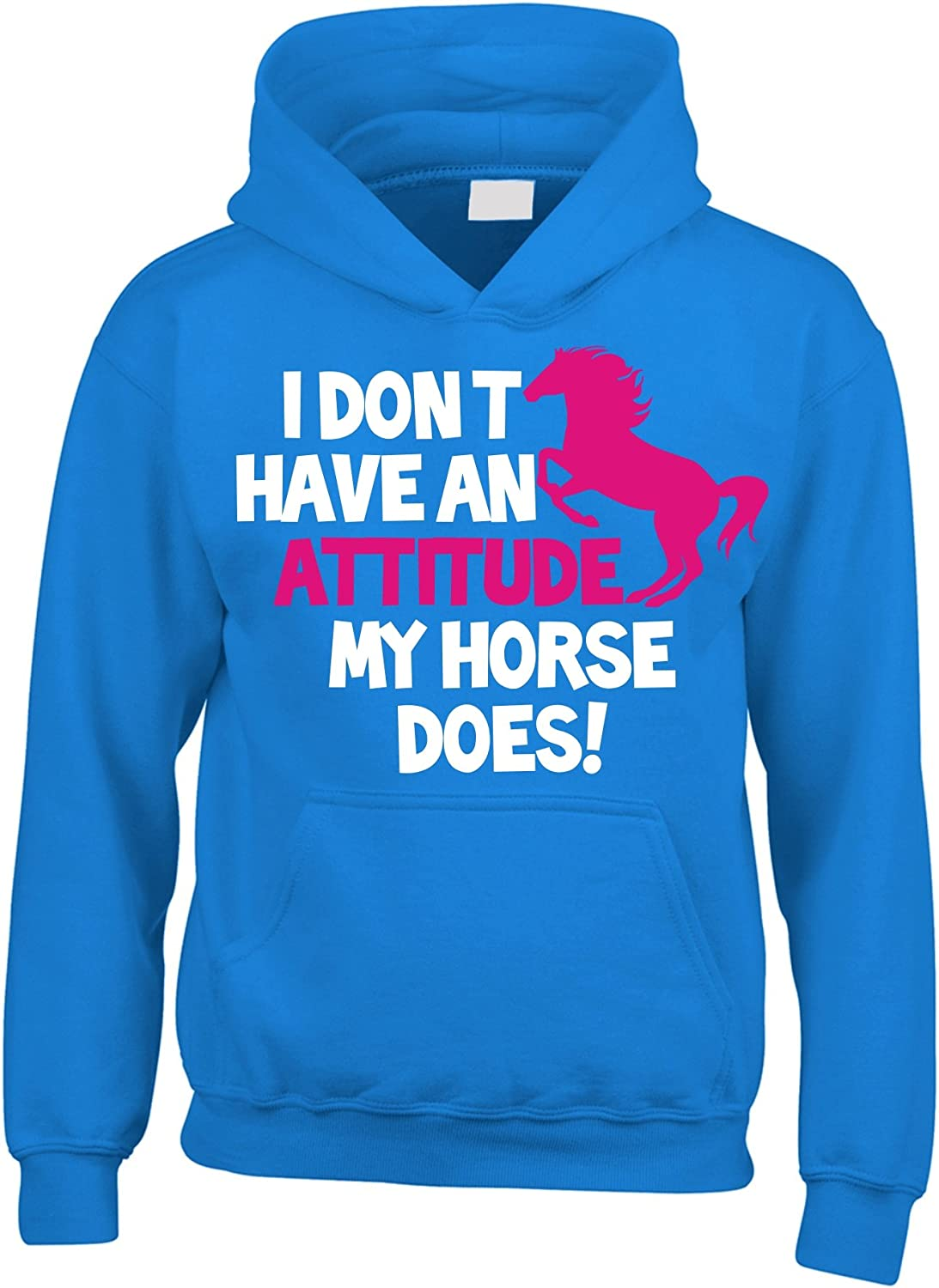 Edward Sinclair I Dont Have an Attitude My Horse Does Funny Horsey Riding Hoodie