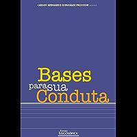Bases para Sua Conduta