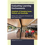 Evaluating Learning Environments: Snapshots of Emerging Issues, Methods and Knowledge (Advances in Learning Environments Research)