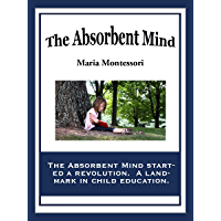 The Absorbent Mind (English Edition)