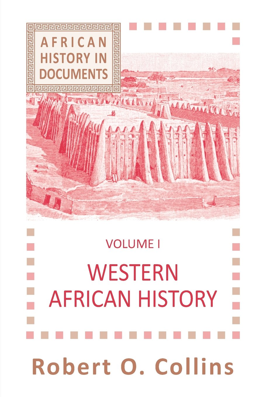 Download Western African History (AFRICAN HISTORY : TEXT AND READINGS, VOL. 1) pdf epub