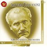 Schubert: NBC Symphony Orchestra Nos. 5, 8, 9; Mendelssohn: Symphonies Nos. 4 & 5