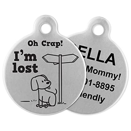 Usa Lost Attachment If It com Tags Personalized Steel I'm - Amazon Oh Barks For Supplies Dogs Id Crap Made Identification Stainless Custom Name Tag Engraved Pet In