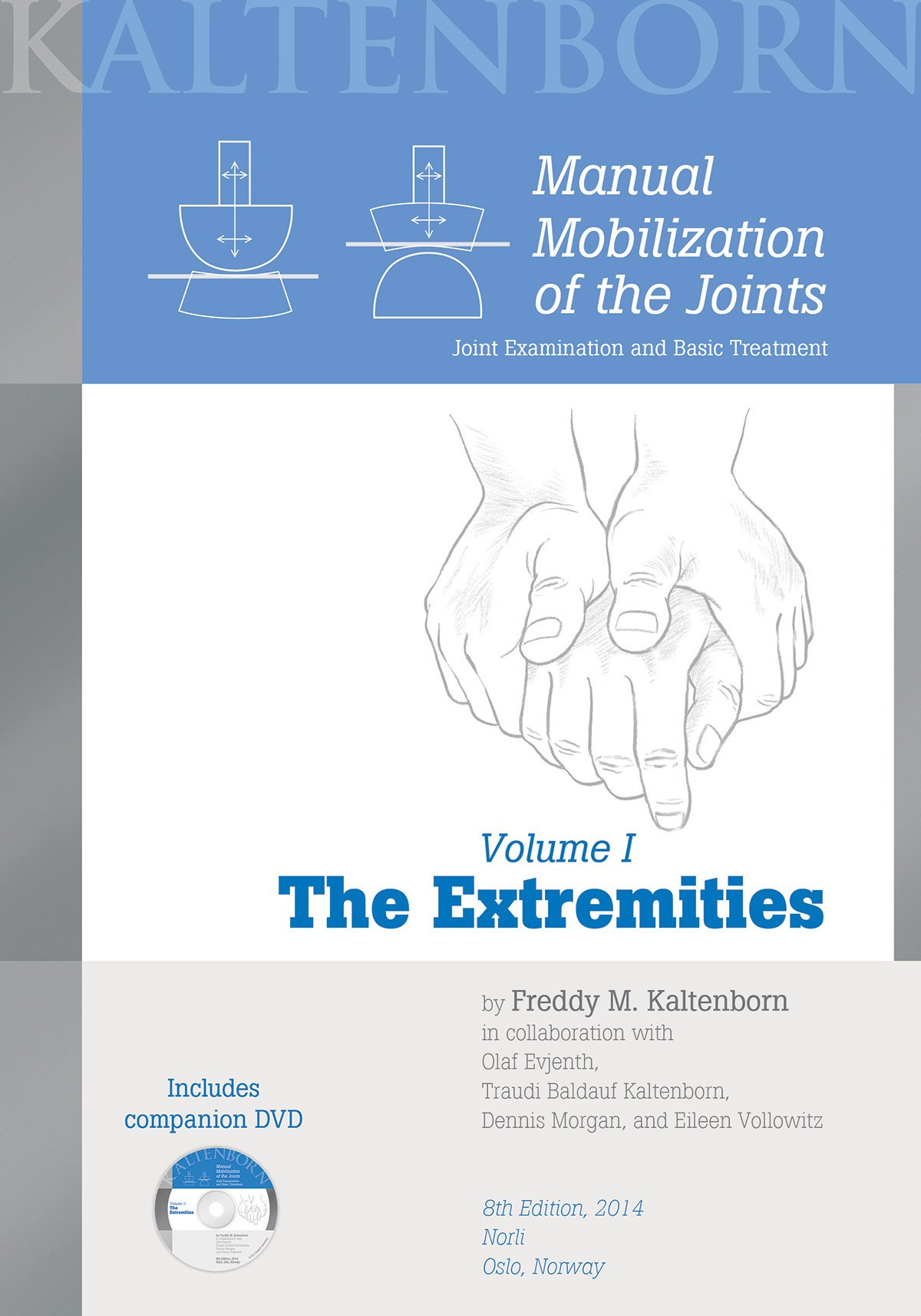 Manual Mobilization of the Joints - Vol. 1: The Extremities, 8th Edition (Book & DVD)
