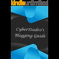 CyberStudeo's Blogging Guide