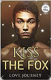 Kiss The Fox: AMBW Villain Romance (Once Upon A Villain Season 2 Book 10)