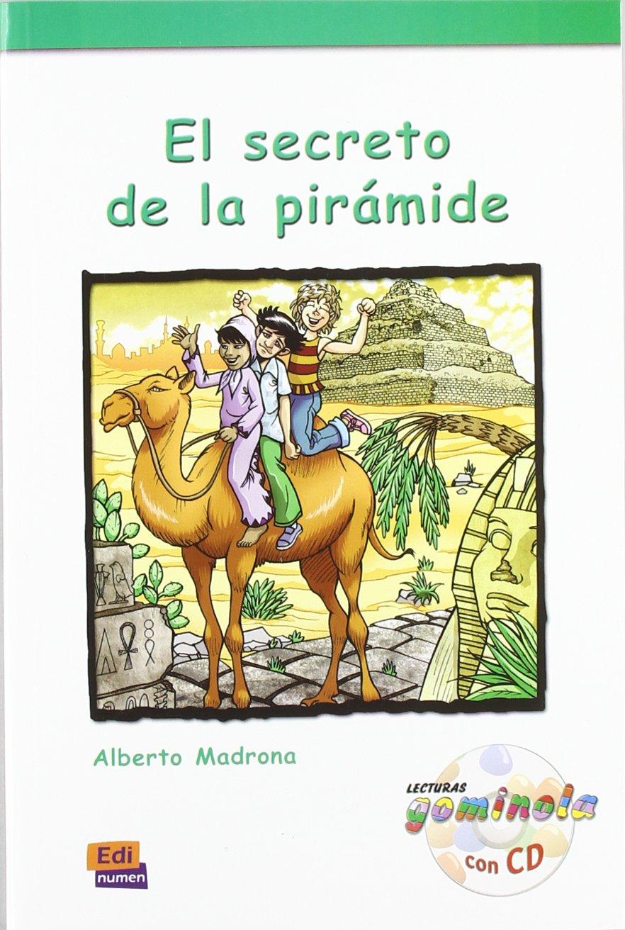 Download El secreto de la pirámide Book + CD (Lecturas Gominola, Nivel Roja) (Spanish Edition) ebook