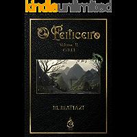 O Feiticeiro - Vol. II - O Rei