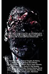 Southern Fried Autopsies: Dissecting the Best from Southern Authors Paperback