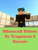 Minecraft Videos:Dr Trayaurus 5 Secrets