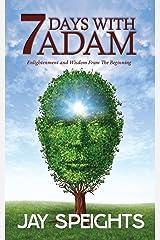 7 Days with Adam