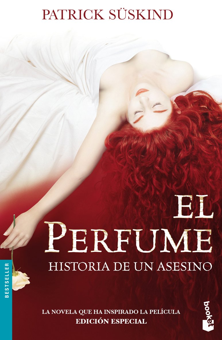 El Perfume/Perfume: Historia de un asesino/the Story of a Murderer (Bestseller)