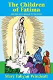 The Children Of Fatima: And Our Lady's Message to the World (Saints Lives)