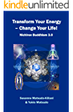 Transform your energy - Change your life!