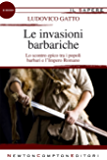Le invasioni barbariche (eNewton Il Sapere)