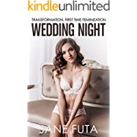 Wedding Night: Transformation, First Time Feminization book cover