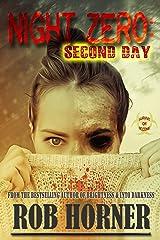 Night Zero: Second Day Paperback