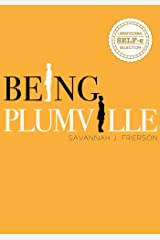 Being Plumville Kindle Edition