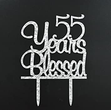 FirefairyTM 55 Years Blessed Acrylic Cake Topper 55th Birthday Anniversary Party Decoration Supplies