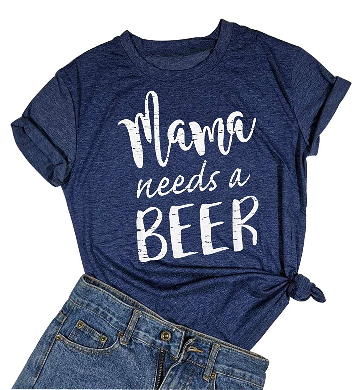 Mama Needs a Beer Letter Funny T Shirt O-Neck Short Sleeve Blouse